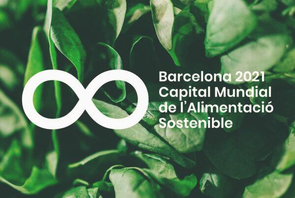 Barcelona 2021 Capital Mundial de l'Alimentació Sostenible